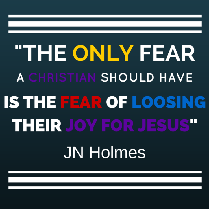 Don't loose your Joy for Jesus